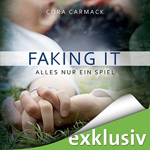 Faking it: Alles nur ein Spiel audiobook cover art
