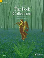 The Folk Collection: 8 Traditional Pieces Arranged for String Quartet, Score and Part (The Schott String Quartet Series)