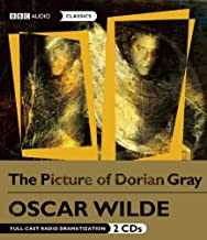 The Picture of Dorian Gray: A BBC Full-Cast Radio Drama (BBC Radio Series)