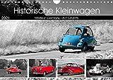 Historische Kleinwagen Made in Germany ART GALERIE (Wandkalender 2021 DIN A4 quer)
