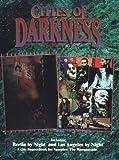 *OP Cities of Darkness 2 LA Berlin (The Cities of Darkness Series , Vol 2)