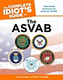 The Complete Idiot's Guide to the ASVAB