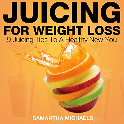 Juicing for Weight Loss cover art
