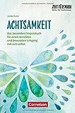 Zeit für mich - Bücher für Erzieherinnen: Achtsamkeit: Das besondere Impulsbuch für einen sensiblen und bewussten Umgang mit sich selbst. Buch