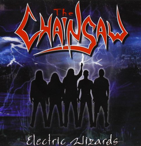 The Chainsaw: Electric Wizards [CD]