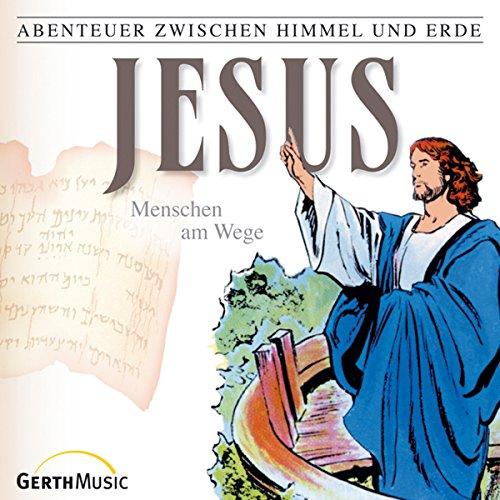 Jesus - Menschen am Wege audiobook cover art