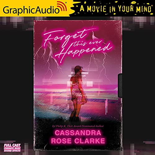 Forget This Ever Happened (Dramatized Adaptation) cover art