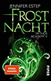 Frostnacht (Mythos Academy 5): Mythos Academy 5 - Jennifer Estep