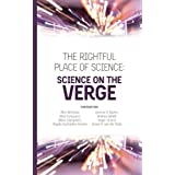 The Rightful Place of Science: Science on the Verge by Andrea Saltelli Alice Benessia Silvio Funtowicz Mario Giampietro Angela Guimaraes Pereira Jerome Ravetz Roger Strand Jeroen P. van der Sluijs(2016-02-20)