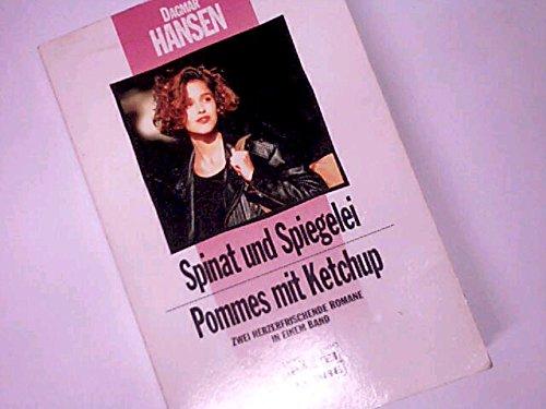 Spinat und Spiegelei. Pommes mit Ketchup. Zwei Herzerfrischende Romane. Bastei Lübbe Taschenbuch 25259. 3404252594.