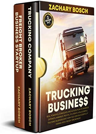 Trucking Business Real Powerful Strategies and Action Plan to Manage Expenses Maximize Profits product image