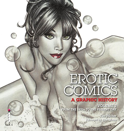 Erotic Comics: A Graphic History, Vol 1 (PB) (English Edition)