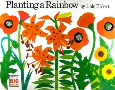 By Ehlert, Lois ( Author ) [ { Planting a Rainbow (Harcourt Brace Big Books) } ]Feb-1992 Paperback