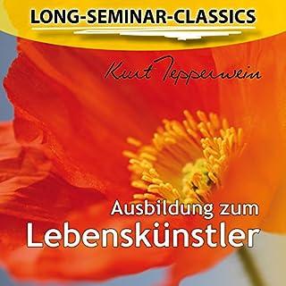 Ausbildung zum Lebenskünstler (Long-Seminar-Classics) Titelbild