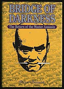 Bridge of Darkness: The Return of the Master Assassin - Book #2 of the Master Assassin Baian