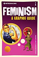 Introducing Feminism: A Graphic Guide by Cathia Jenainati(2010-09-01)