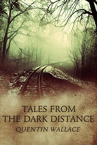Tales from the Dark Distance (English Edition