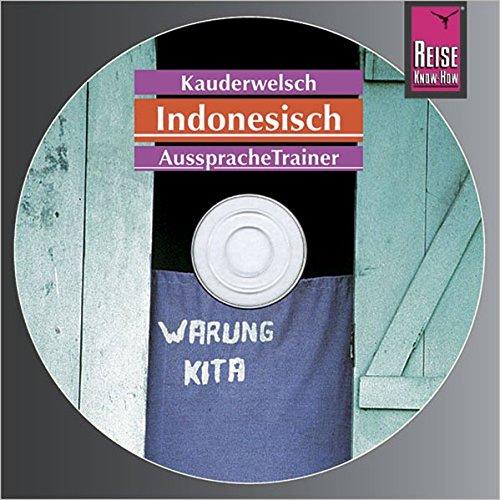 AusspracheTrainer Indonesisch (Audio-CD): Reise Know-How Kauderwelsch-CD