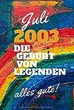 Juli 2003 Die Geburt von Legenden,alles gute!: Notizbuch a5 liniert softcover geburtstag...