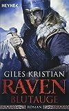 Raven - Blutauge: Roman (Raven-Serie, Band 1)