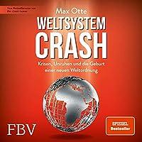 Weltsystemcrash Hörbuch