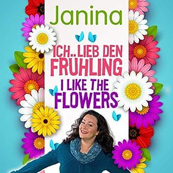 Ich lieb den Frühling - I like the Flowers