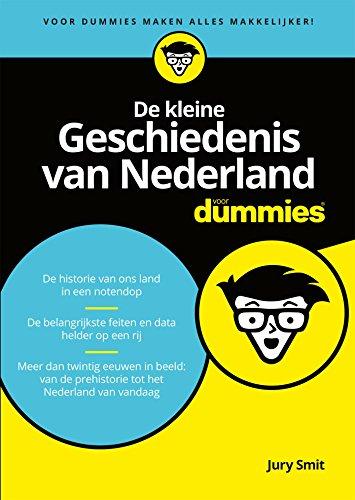 De kleine Geschiedenis van Nederland voor dummies (Dutch Edition ...
