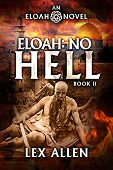 Eloah: No Hell by [Lex Allen, Becky Stephens]