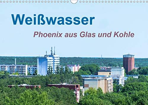 Weißwasser - Phoenix aus Glas und Kohle (Wandkalender 2020 DIN A3 quer)
