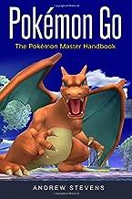 Pokemon Go: The Pokemon Master Handbook