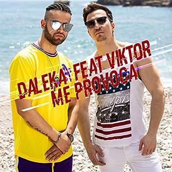 Me Provoca (feat. Viktor)