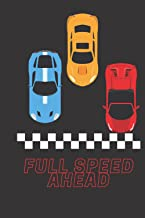 Full Speed Ahead Racecar Notebook: 128 page notebook for notes, journaling and everyday use