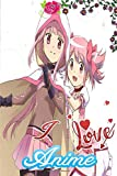 I Love Anime, Puella Magi Madoka Magica: Gift Notebook For Series Fans To Write On - Anime Lined Notebook Gifts- Perfect Anime Gift for Boys & Girls (130 Pages,Blank Lined,6x9)