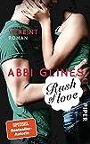 Rush of Love - Vereint: Roman