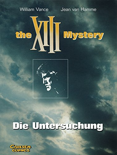 XIII, The XIII Mystery, Die Untersuchung