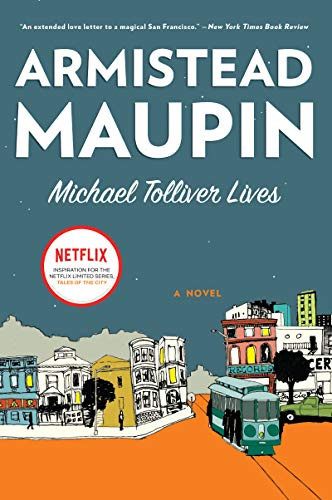 Michael Tolliver Lives: A Novel (Tales of the City Book 7)