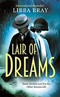 Lair of Dreams: A Diviners Novel by Libba Bray(1905-07-04)