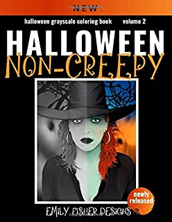 Halloween Grayscale Coloring Book - Non-Creepy!: Halloween Grayscale Coloring Book For Adults With Color Guide | Halloween Coloring Book For Adults ... Coloring  | Beginner to Expert Colorists