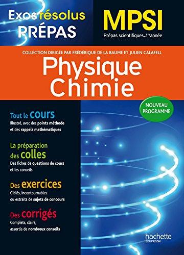 Exos Résolus - Prépas Physique-Chimie MPSI (Exos résolus prépas) (French Edition)
