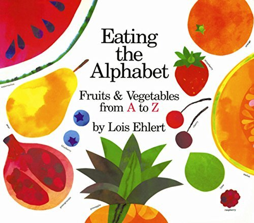 by Ehlert, Lois :: Eating The Alphabet-Board Book