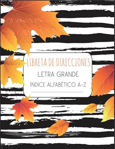 Libreta de direcciones: Índice alfabético A-Z | Tamaño A4, agenda práctica | 312 entradas | Agenda Telefónica Abecedario | letra grande