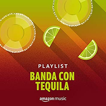 Banda con Tequila