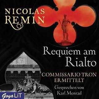 Requiem am Rialto. Commissario Tron ermittelt Titelbild