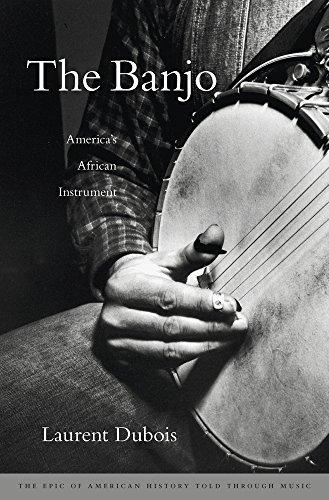 Dubois, L: Banjo: America\'s African Instrument