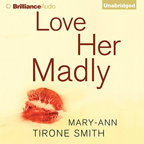 Love Her Madly audiobook cover art