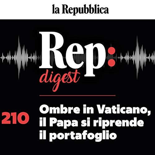 Ombre in Vaticano, il Papa si riprende il portafoglio copertina