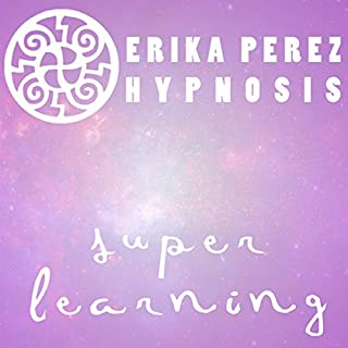 Aprendizaje Rapido Hipnosis [Super Speed Learning Hypnosis] cover art
