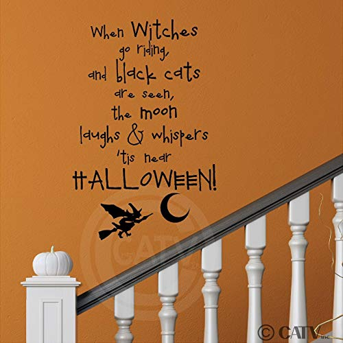 Sticker mural en vinyle Inscription When Witches Go Riding and Black Cats are Seen The Moon Laughs and Whispers Tis Near Halloween