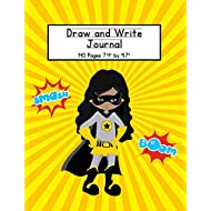 Girl Superhero Draw and Write Journal: Composition Book for Kids With Primary Lines and Half Blank Space for Drawing Pictures - 140 Pages - Design #5