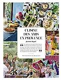 Cuisine des amis en Provence